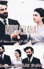 Meri Chahat by irtazaabbasshah