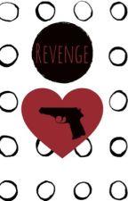 Revenge  by Ellie1508