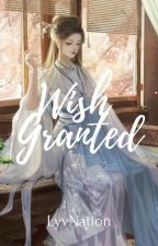 Wish Granted by Lyv_Nation