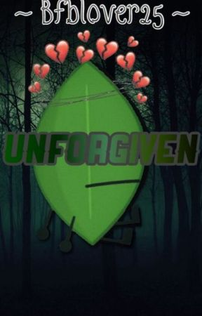 Unforgiven- A battle for B F D I story - Chapter 3: Journey to Evil
