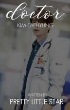 Doctor - KTH (김태형) by PrettyLittleStar_