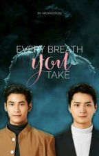 Every Breath You Take by Kpopaddict4