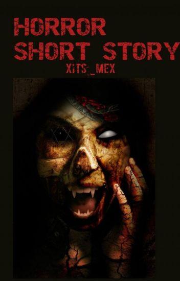 HORROR SHORT STORY