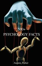 500+ Psychology Facts |✍ by August_Parker