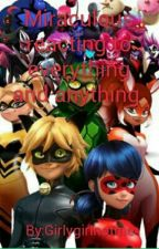 Miraculous reacting to everything and anything by Kwamicouchpotato