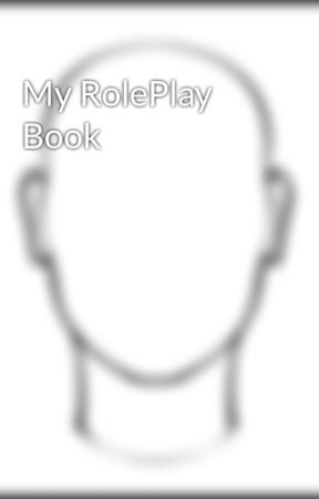 My RolePlay Book by Juuriann