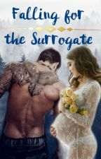 Falling For The Surrogate by Made1ineHatter