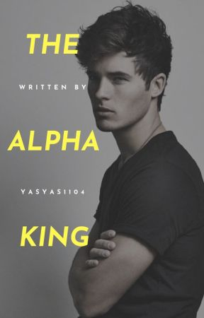 The Alpha King by yasyas1104