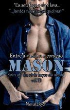 Mason - Spin off da Série laços do amor vol 3 by Francinebn