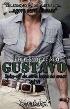 Gustavo - Spin off da Série laços do amor vol 6 by Francinebn