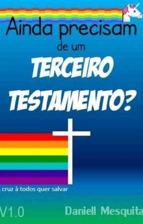 Ainda precisam de um Terceiro Testamento? #Cte2018 by DaniellMesquita