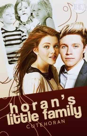 Horan's Little Family [Book 2 of The Cutest Dad]