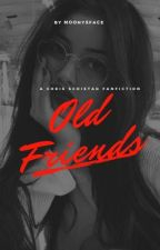 OLD FRIENDS | c.s   [ ON HOLD] by moonysface