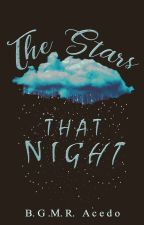 THE STARS THAT NIGHT    [ A SCREENPLAY ] by -leanansidhe