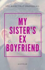 My Sister's Ex-Boyfriend.  (Tom Parker) by aleyeah
