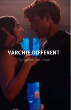 Varchie;different by camis_an_angel