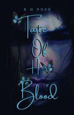 The Taste Of Her Blood by RenujaHaque94