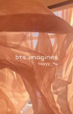 bts imagines by tayyy_96