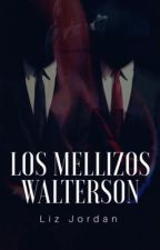Los mellizos Walterson  by Fuck_baby01