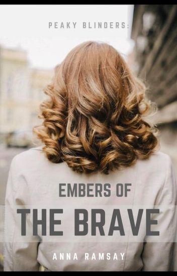 Embers of the Brave // Peaky Blinders