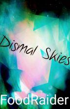 Dismal Skies by FoodReaver