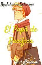 El Papá de Pacífica by JuliannaDelicious