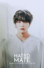 Hated Mate by jamlessmochijimin