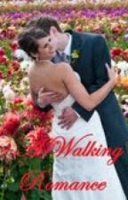 A walking romance( completed story) by Thekaygirl