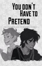 You Don't Have To Pretend (Percico/Pernico) by zoediangelo
