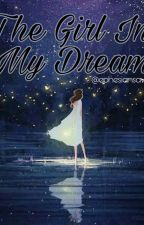 The Girl In My Dream (One Shot√) by sesewp11
