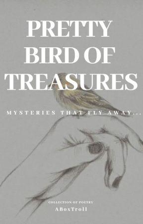 Pretty Bird Of Treasures by ABoxTroll
