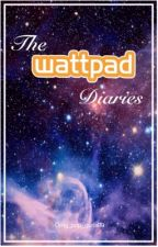 The Wattpad Diaries by Omg_pop_gurls99