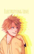 Electrifying Love  ➵ Kaminari Denki x Reader [HIATUS] by PlumBlush