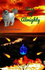 Martial Flame:-Rise of Almighty by Eternal_Crown