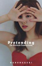 Pretending (Nayeon x Reader) by Irene_2805
