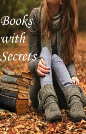 Books with Secrets (Back on) by xXannabethXx