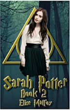 Sarah Potter (Book 2) by Elise_Malfoy
