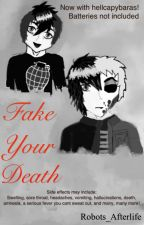 Fake your death (frerard) by Robots_Afterlife