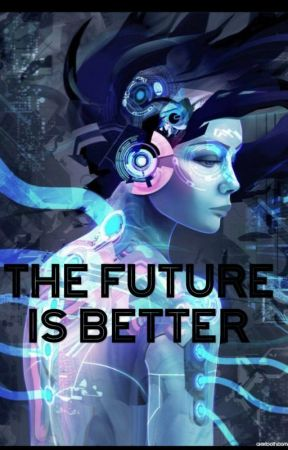 The Future Is Better by Riley_Sands_Author