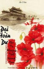 Đại Hoàn Dư - Cho Ta Khuynh Thất Giang San - Ân Tầm by VickyPark6