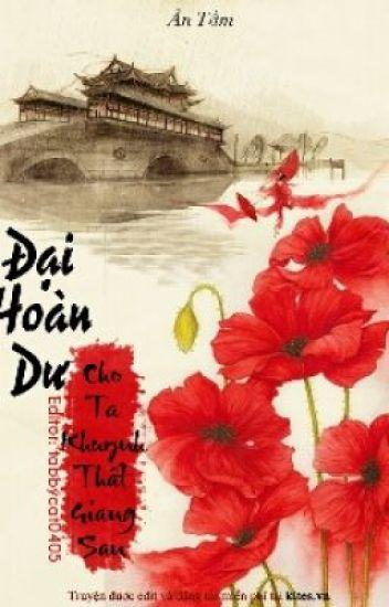 Đại Hoàn Dư - Cho Ta Khuynh Thất Giang San - Ân Tầm