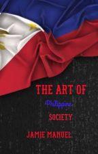 The Art of Philippine Society by JamieMarieBianca
