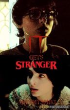 It gets Stranger by CarmenMikiWilliams