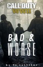 Bad and Worse [ CoD WWII ] by SpicyChcken