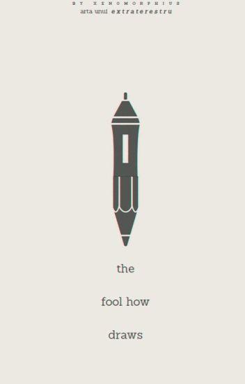 The fool who draws