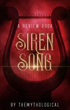 Siren Song: A Review Book by TheMythological