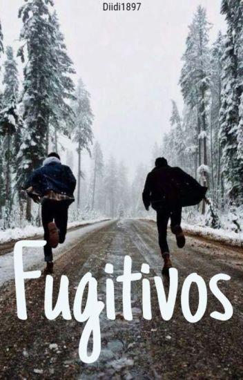 Fugitivos