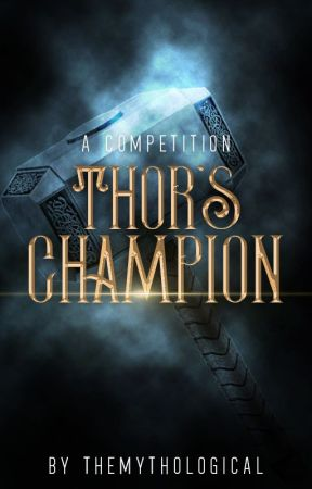 Thor's Champion: A Competition [CLOSED] by TheMythological