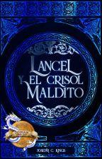 Lancel y el Crisol Maldito #PHAWARDS by josephckings