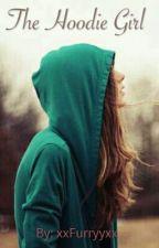 The Hoodie Girl by xxFurryyxx